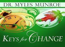 Download Keys for Change By Myles Munroe