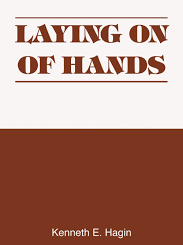 Download Laying on of Hands by Kenneth E Hagin