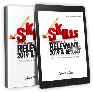 Download Skills That'll Keep You Relevant in 2019 and Beyond by Agada Victor Onoja