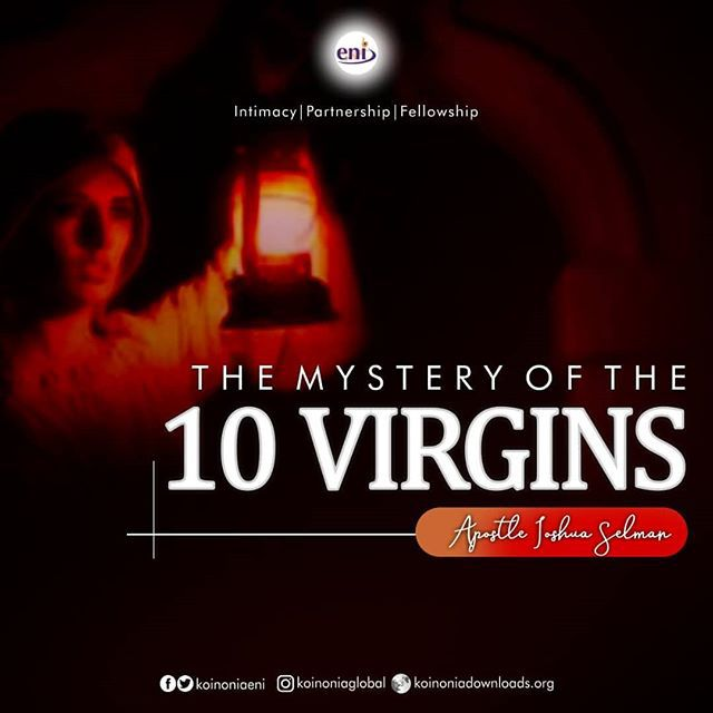 Download Mystery of the Ten Virgins with Apostle Joshua Selman Nimmak