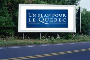 PANNEAU, PRÉSENTATION, PUB, Un Plan Pour Le Quebec 1