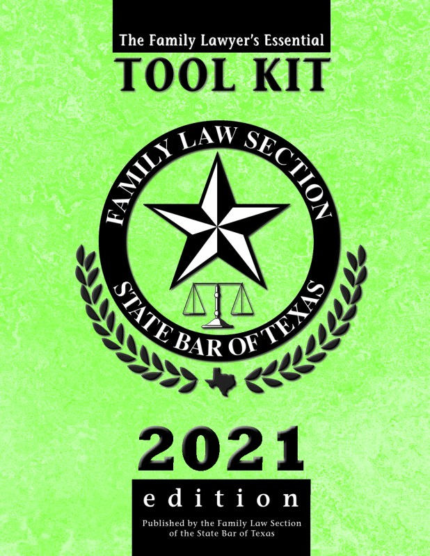 Family Lawyer's Essential Toolkit (2021 Edition)