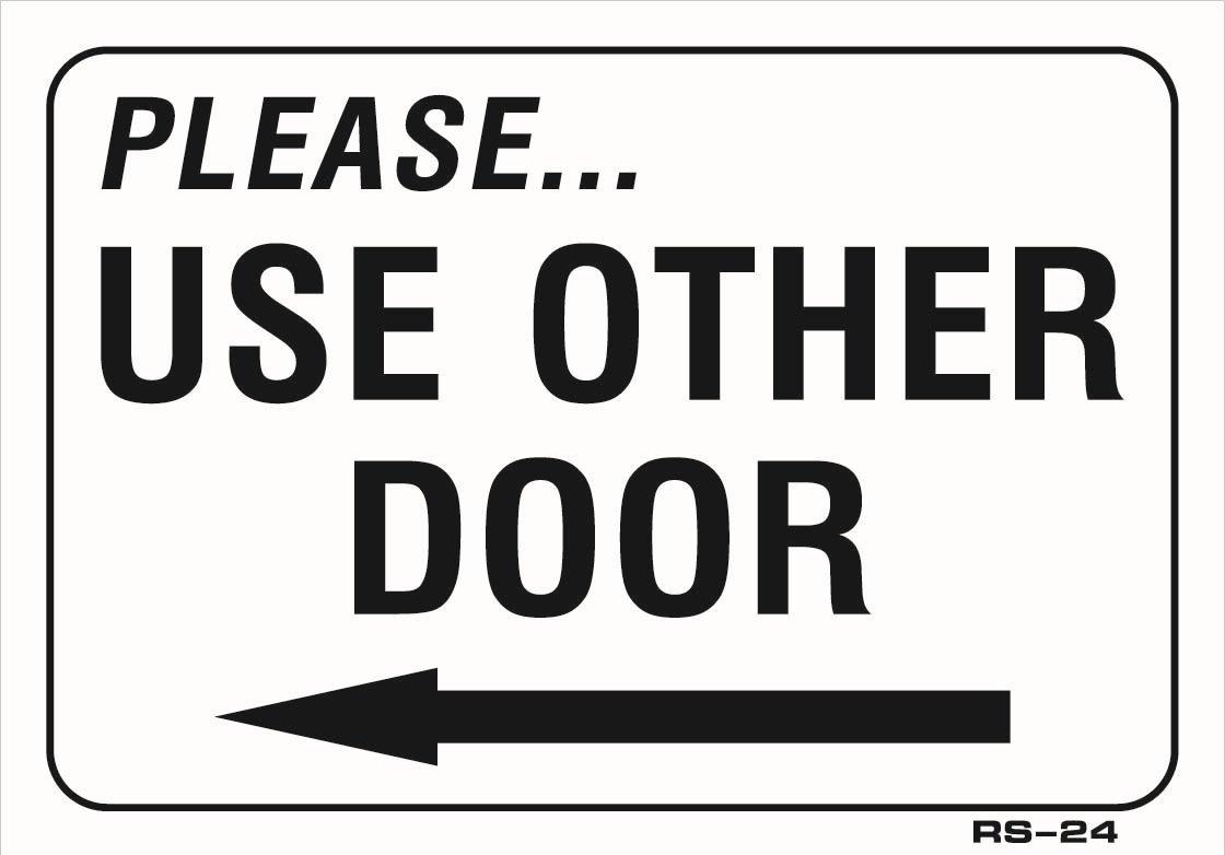 Buy Please Use Other Door With Left Directional Arrow
