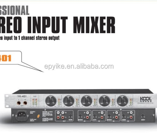 Yk 401 Sound System Professional Stereo Input Mixer 4 Channel Stereo Input