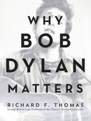 why-bob-dylan-matters-lecture