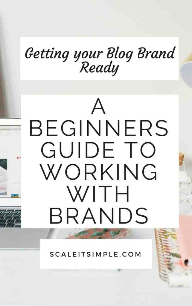A beginners guide to working with brands