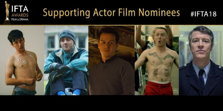 IFTA 2018 Actor in a Supporting Role - Film Nominees