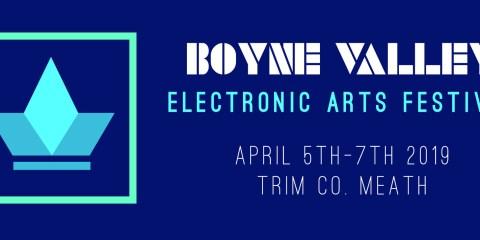 Boyne Valley Electronic Arts Festival