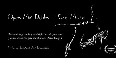 Open Mic Dublin – The Movie