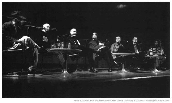 Howie B, Scanner (Robin Rimbaud), Brian Eno, Robert Sandall, Peter Gabriel, David Toop & DJ Spooky (Paul D. Miller). Photograph: Geraint Lewis