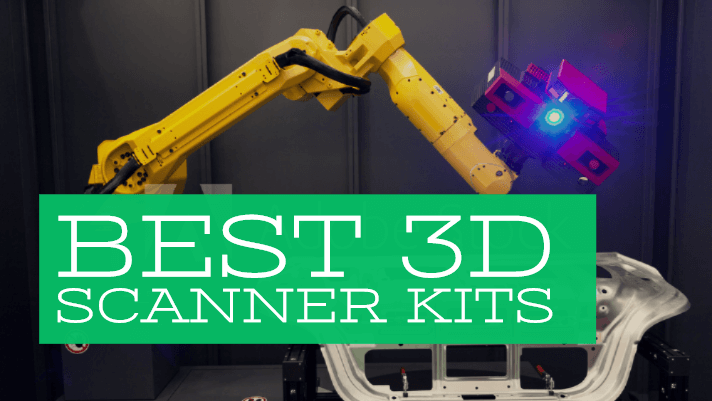 Best 3D Scanner Kit