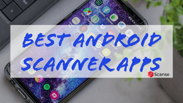Best Android Scanner Apps