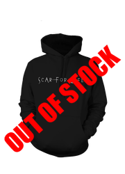 Scar For Life Hoodie (OUT OF STOCK)