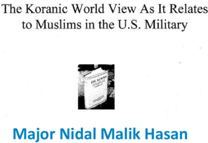 Maj. Nidal Malik Hasan The Koranic World View As It Relates to Muslims in the U.S. Military cover screen shot
