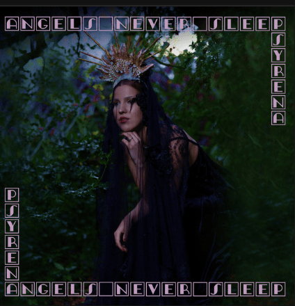 Music Review: Psyrena – Angels Never Sleep