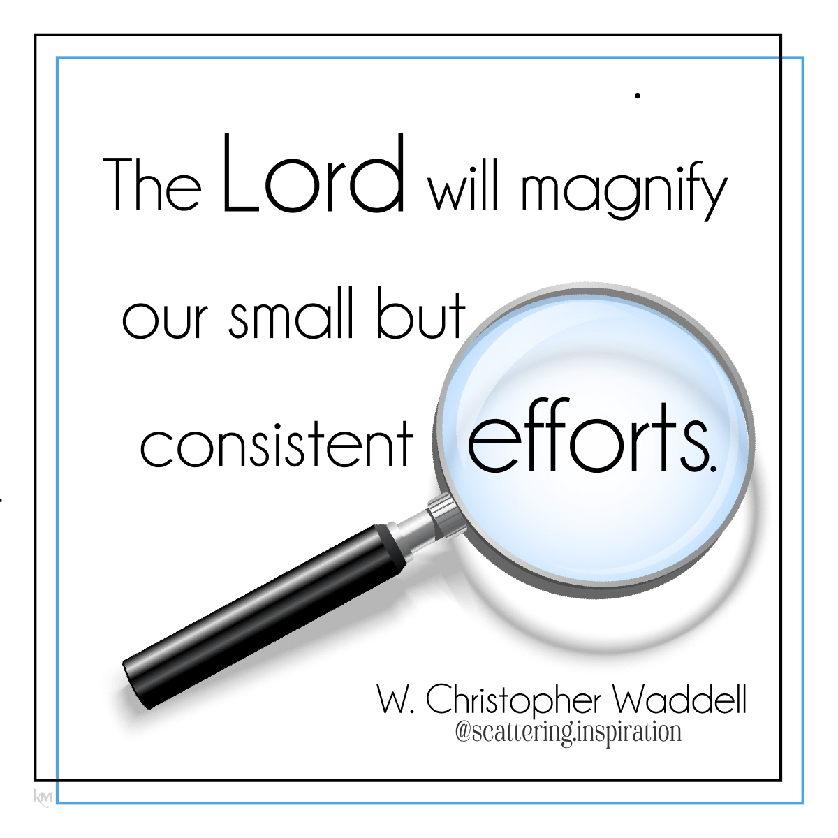 the Lord will magnify