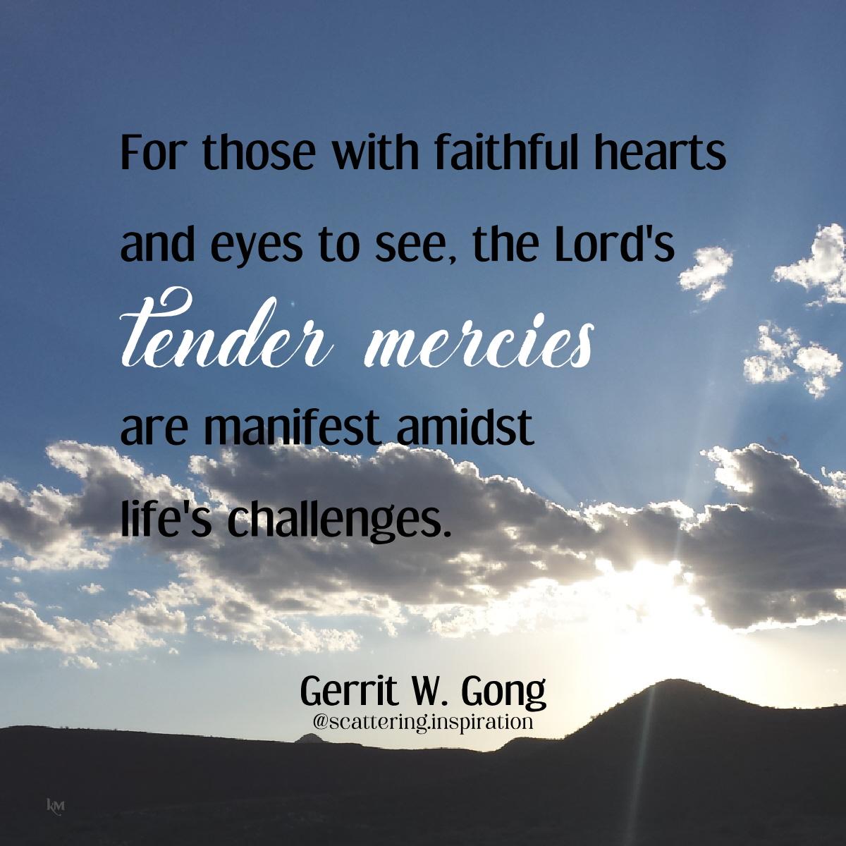 tender mercies manifest