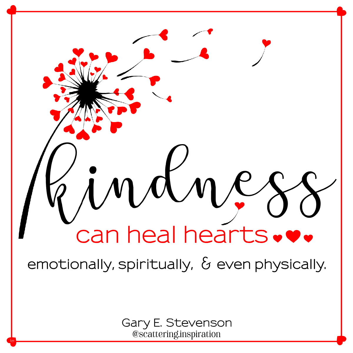 kindness can heal hearts