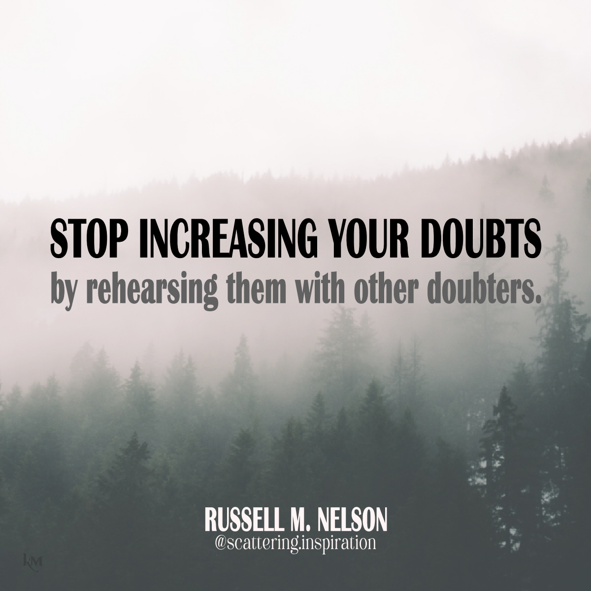 stop increasing your doubts
