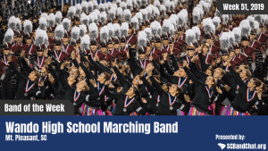 Band of the Week – 2019 Week 51 – Wando High School Marching Band