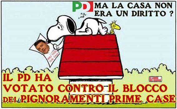 ITALIANI, STATE ATTENTI! IL PD HA VOTATO CONTRO LA NON PIGNORABILITA' DELLA PRIMA CASA (di Giuseppe PALMA)