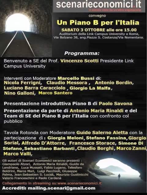 UN PIANO B PER L'ITALIA (LA GESTIONE OTTIMALE DELL'USCITA DELL'ITALIA DALL'€URO). CONVEGNO DI SCENARI ECONOMICI. DOMANI, 3 OTTOBRE, presso la LINK CAMPUS UNIVERSITY a ROMA