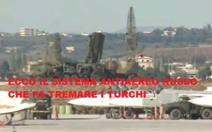 S 400. L'ARMA DI PUTIN CHE FA TREMARE I TURCHI… e le possibili contromisure turche