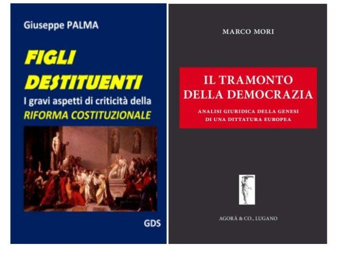 IL TRAMONTO DELLA DEMOCRAZIA e FIGLI DESTITUENTI… VIDEO della presentazione dei due recenti libri degli avvocati Marco MORI e Giuseppe PALMA