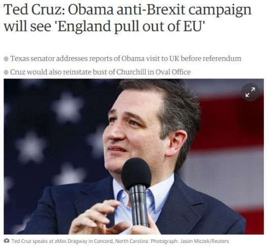 FireShot Screen Capture #198 - 'Ted Cruz_ Obama anti-Brexit campaign will see 'England pull out of EU' I Politics I The Guardian' - www_theguardian_com_politics_2016_mar_13_ted-cruz-barack-obama-brex