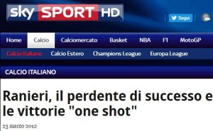 FireShot Screen Capture #283 - 'Ranieri, il perdente di successo e le vittorie _one shot_ I Sky Sport' - sport_sky_it_sport_calcio_italiano_2012_03_21_juventus_inter_ranieri_perdente_di_successo_vittor