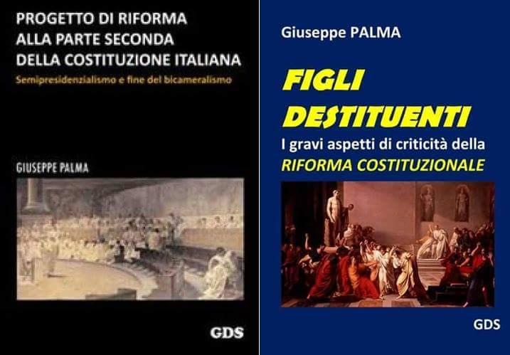 RIFORMA COSTITUZIONALE… se m'avessero ascoltato (di Giuseppe PALMA)