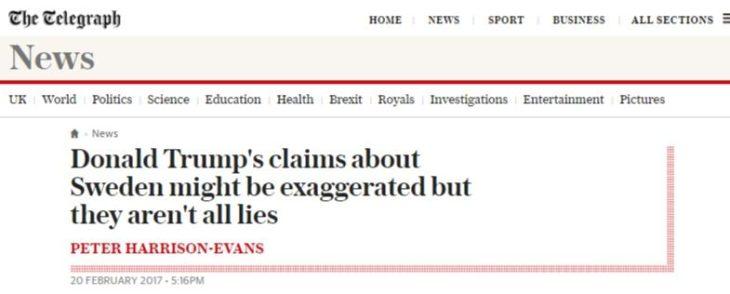 Le Fake News dei media contro Trump? Il Presidente USA aveva ragione sulla Svezia (Telegraph)! Sembra quasi propaganda fascista….
