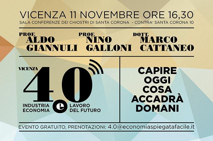 VICENZA 4.0 PRESENTAZIONE E PANEL DELLA CONFERENZA CON GIANNULI, GALLONI E CATTANEO