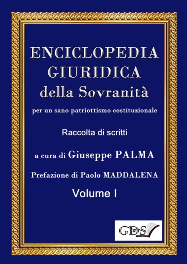 Enciclopedia Giuridica della Sovranità per un sano patriottismo costituzionale di Giuseppe Palma