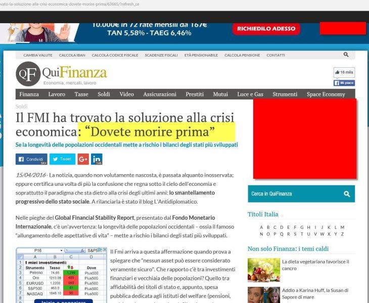 QUI FINANZA: PER IL FMI DOBBIAMO CREPARE TUTTI PRIMA