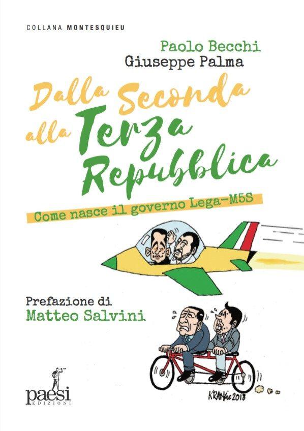 Con Prefazione di Matteo SALVINI. In pre-vendita da oggi il nuovo libro di P. BECCHI e G. PALMA