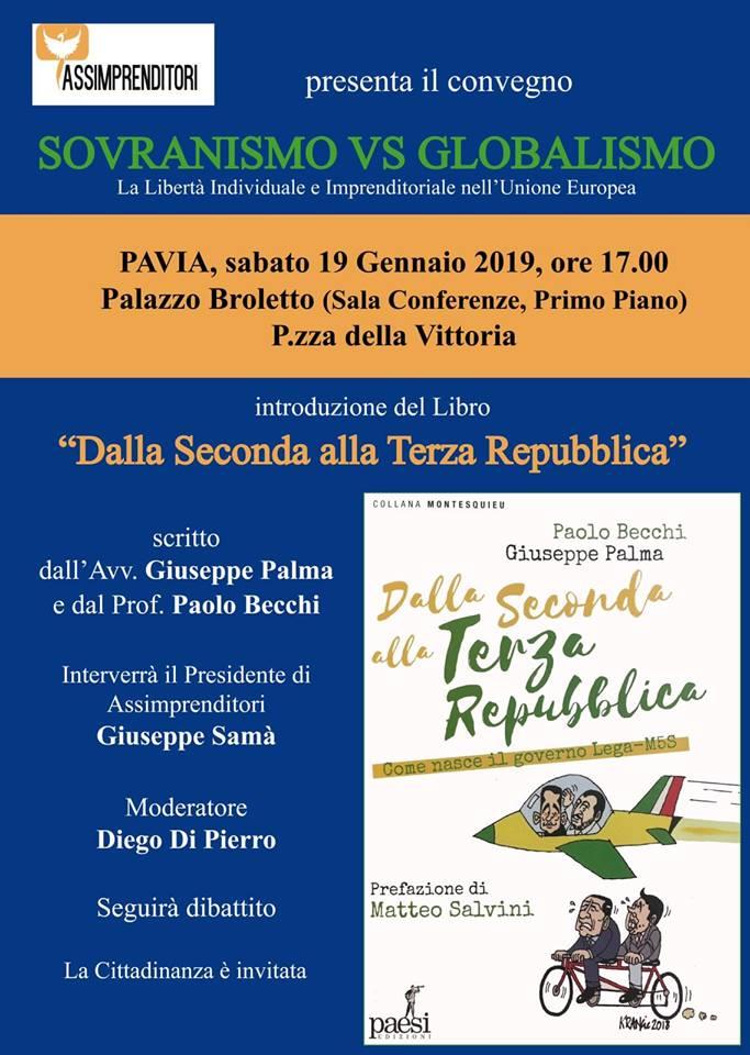 """Sabato 19/1 G. Palma presenta a Pavia il libro suo e di P. Becchi, con prefazione di M. Salvini, """"Dalla Seconda alla Terza Repubblica. Come nasce il governo Lega-M5S"""""""