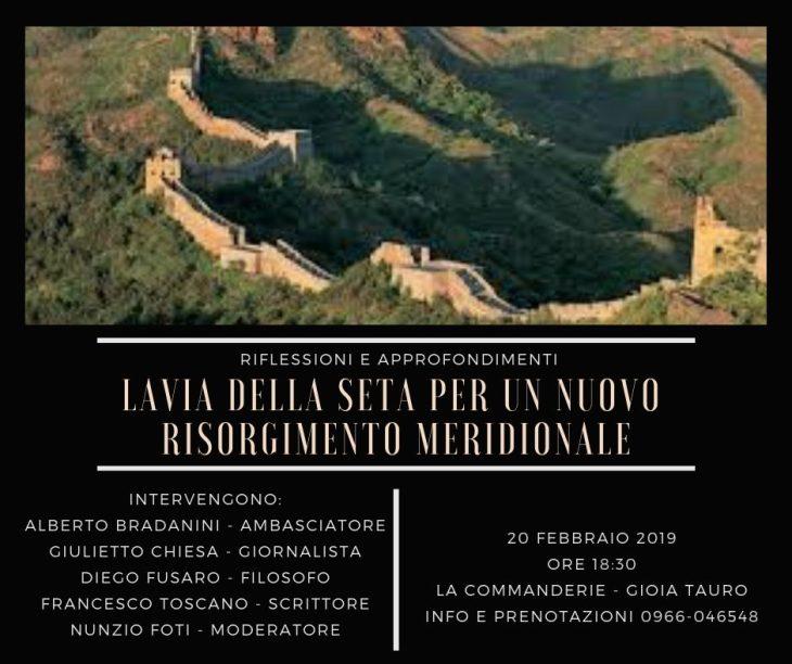 """Il 20 febbraio a Gioia Tauro """"La via della seta per un nuovo Risorgimento Meridionale"""""""