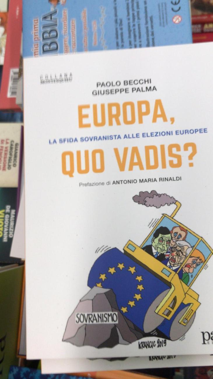 """Sabato 27 aprile G. Palma presenta ad Ostuni """"Europa, quo vadis? La sfida sovranista alle elezioni europee"""", scritto con P. Becchi (prefazione di A.M. Rinaldi)"""