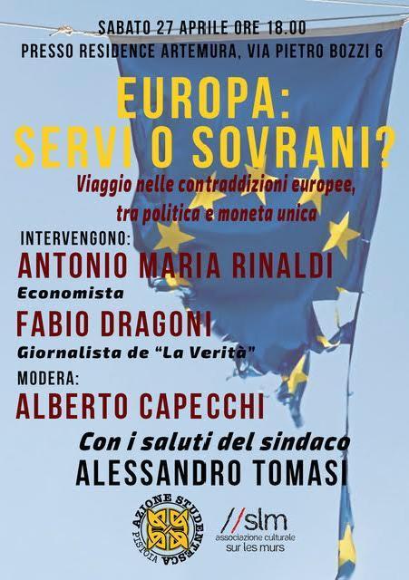 """PISTOIA: CONVEGNO """"EUROPA SERVI O SOVRANI"""" CON RINALDI E DRAGONI"""