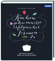 Küchengeheimnisse erfolgreicher Frauen (Callwey)
