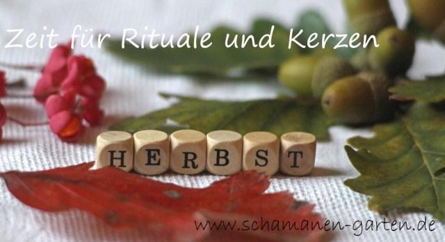 Herbst: Rituale und Kerzen