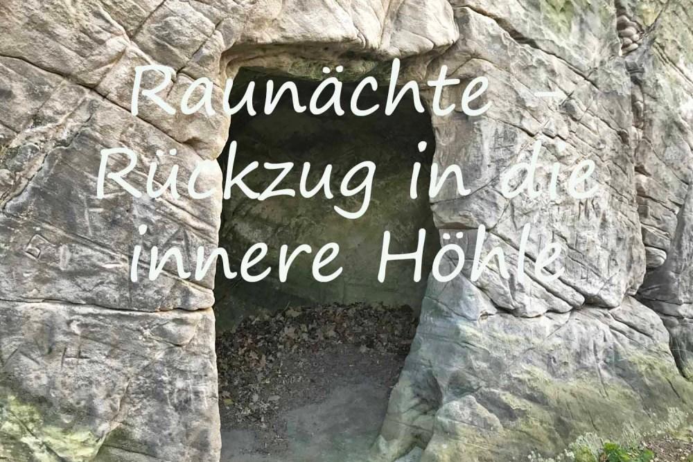 Raunächte - Rückzug in die eigene Höhle