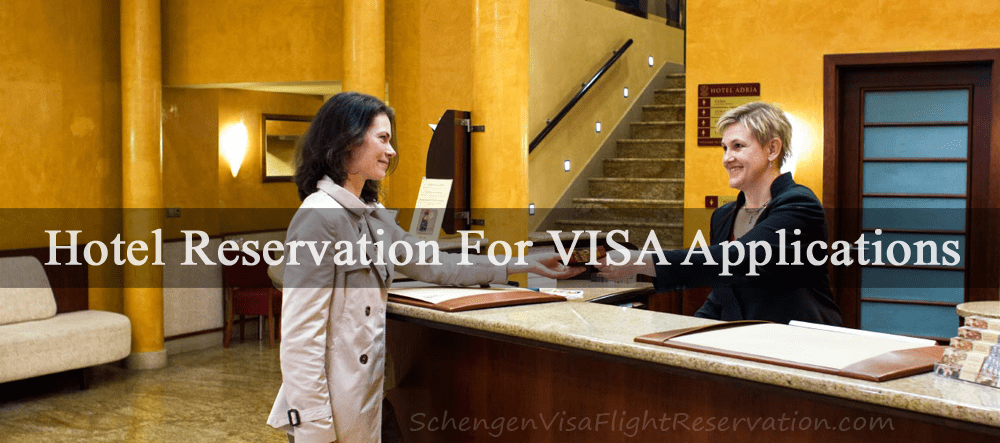 Hotel Reservation For VISA Applications