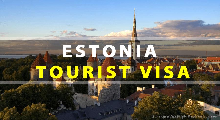 Estonia Tourist Visa - How to Get Your Visa Fast