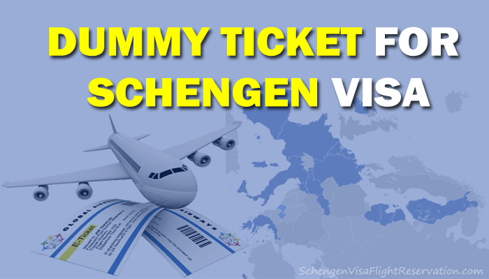 Dummy Ticket For Schengen Visa