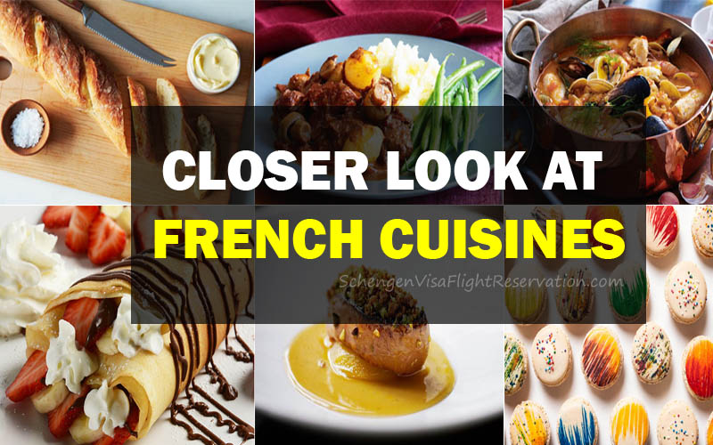 A Closer Look at French Cuisines