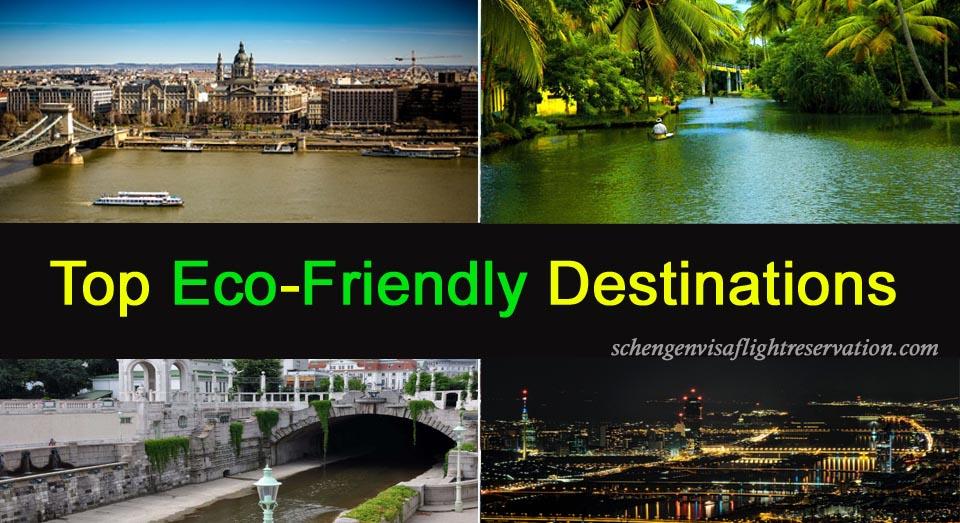 Visit the Top Eco-Friendly Destinations