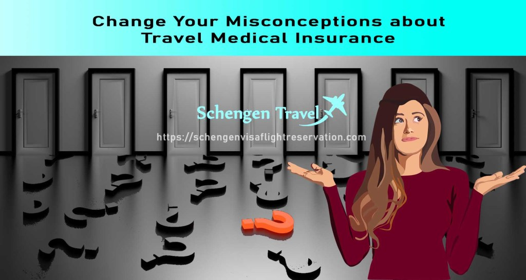 Change Your Misconceptions about Travel Medical Insurance