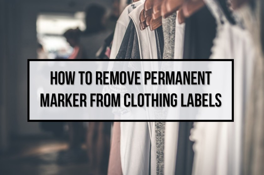 How To Remove Permanent Ink From Clothing Labels Schimiggy Reviews